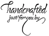 Handcrafted just for you by   per stuk